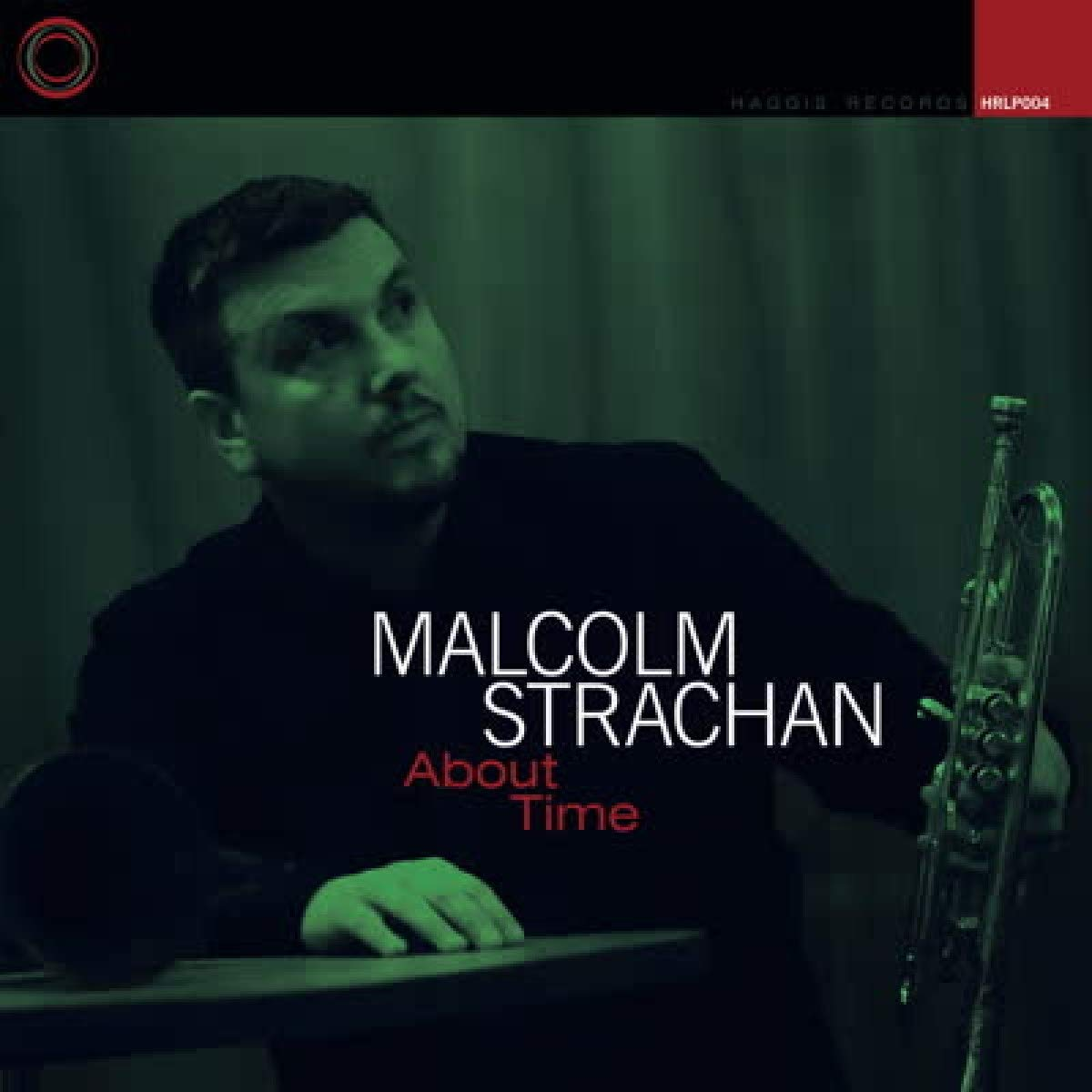 Malcolm Strachan - About Time (2020) [FLAC] Download