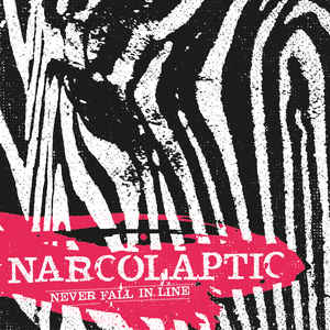 Narcolaptic-Never Fall In Line-CD-FLAC-2018-FiXIE