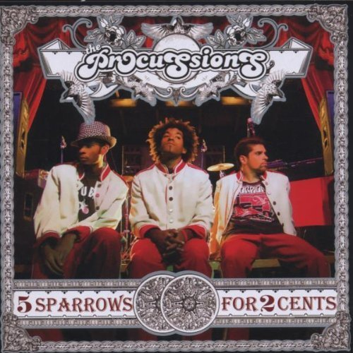 The Procussions - 5 Sparrows For 2 Cents (2006) [FLAC] Download