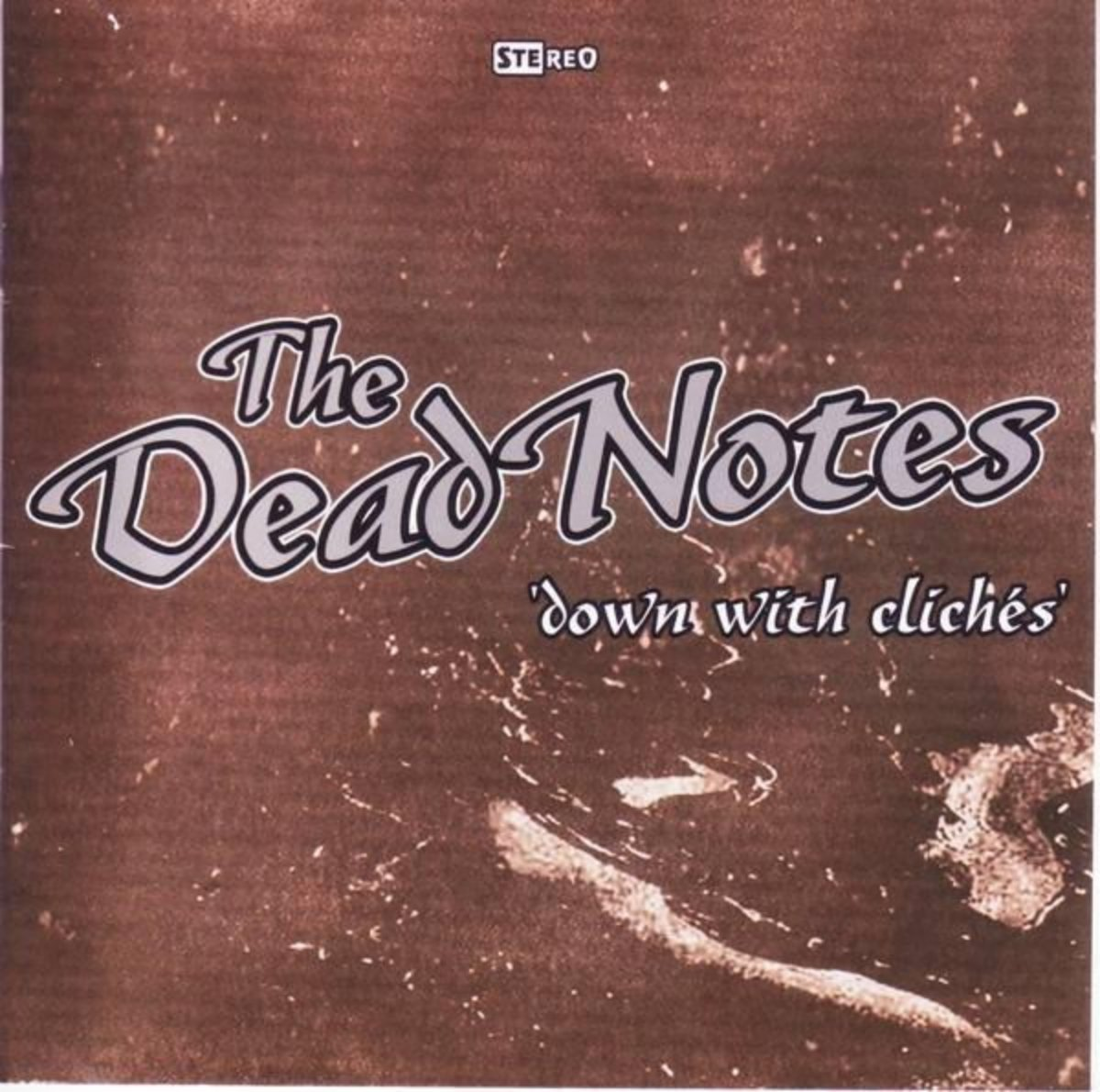 The Dead Notes - Down With Cliches (2007) [FLAC] Download
