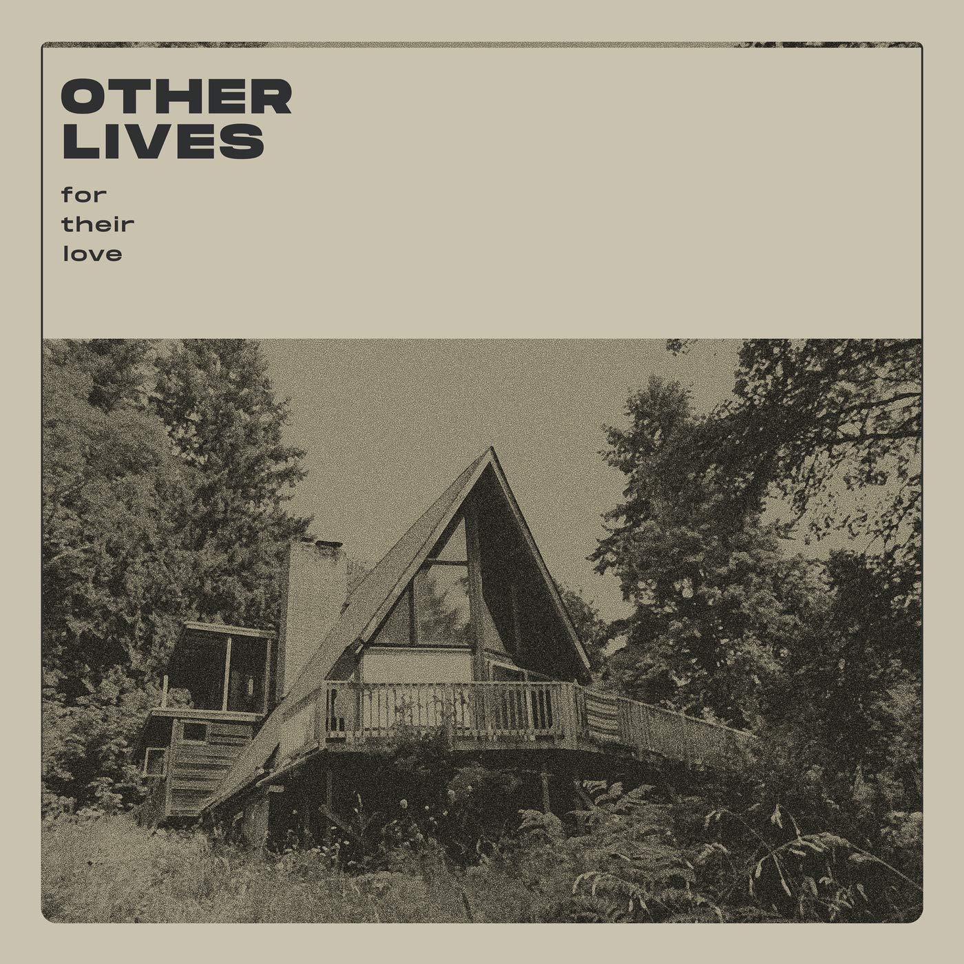 Other Lives – For Their Love (2020) [FLAC]
