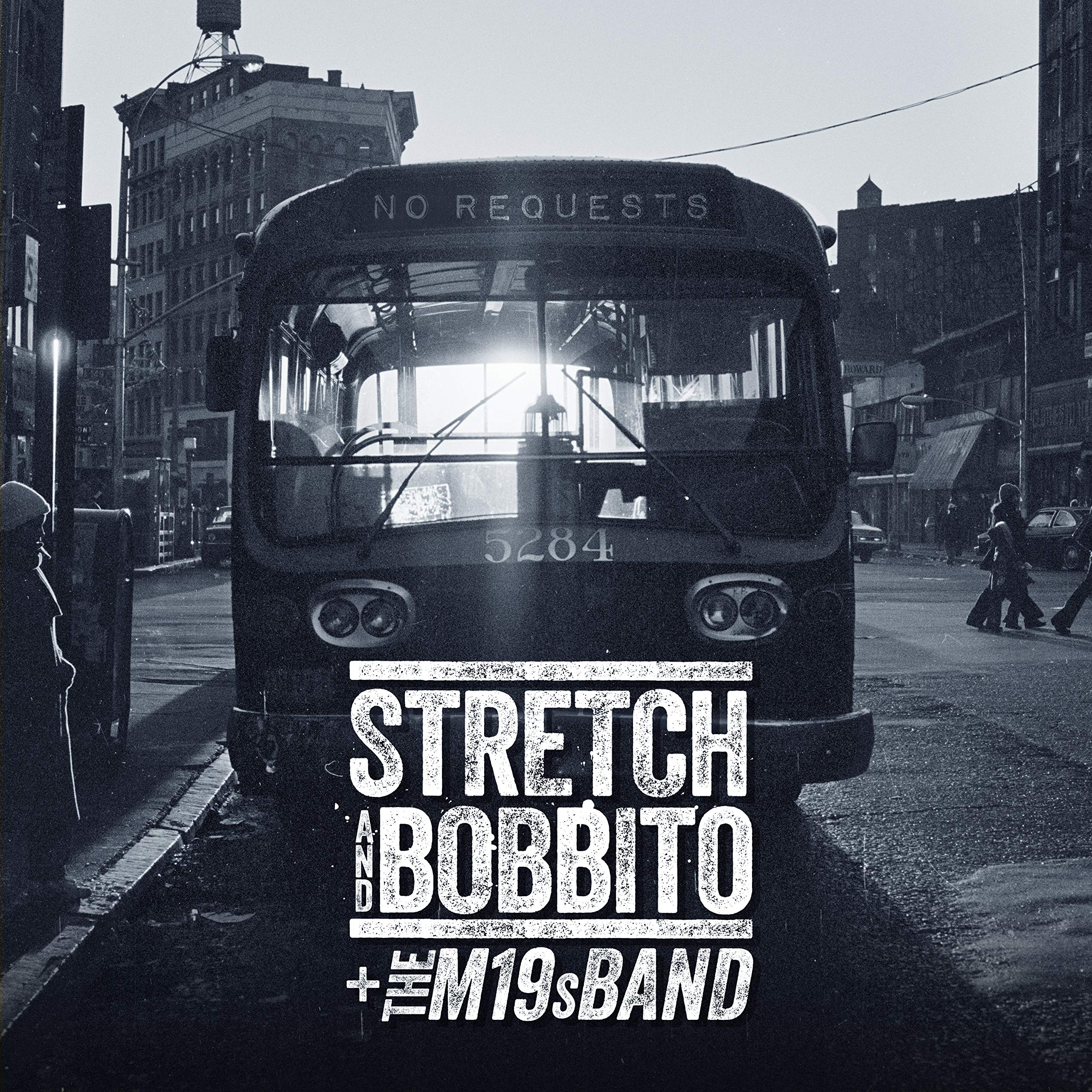 Stretch & Bobbito + The M19s Band - No Requests (2020) [FLAC] Download