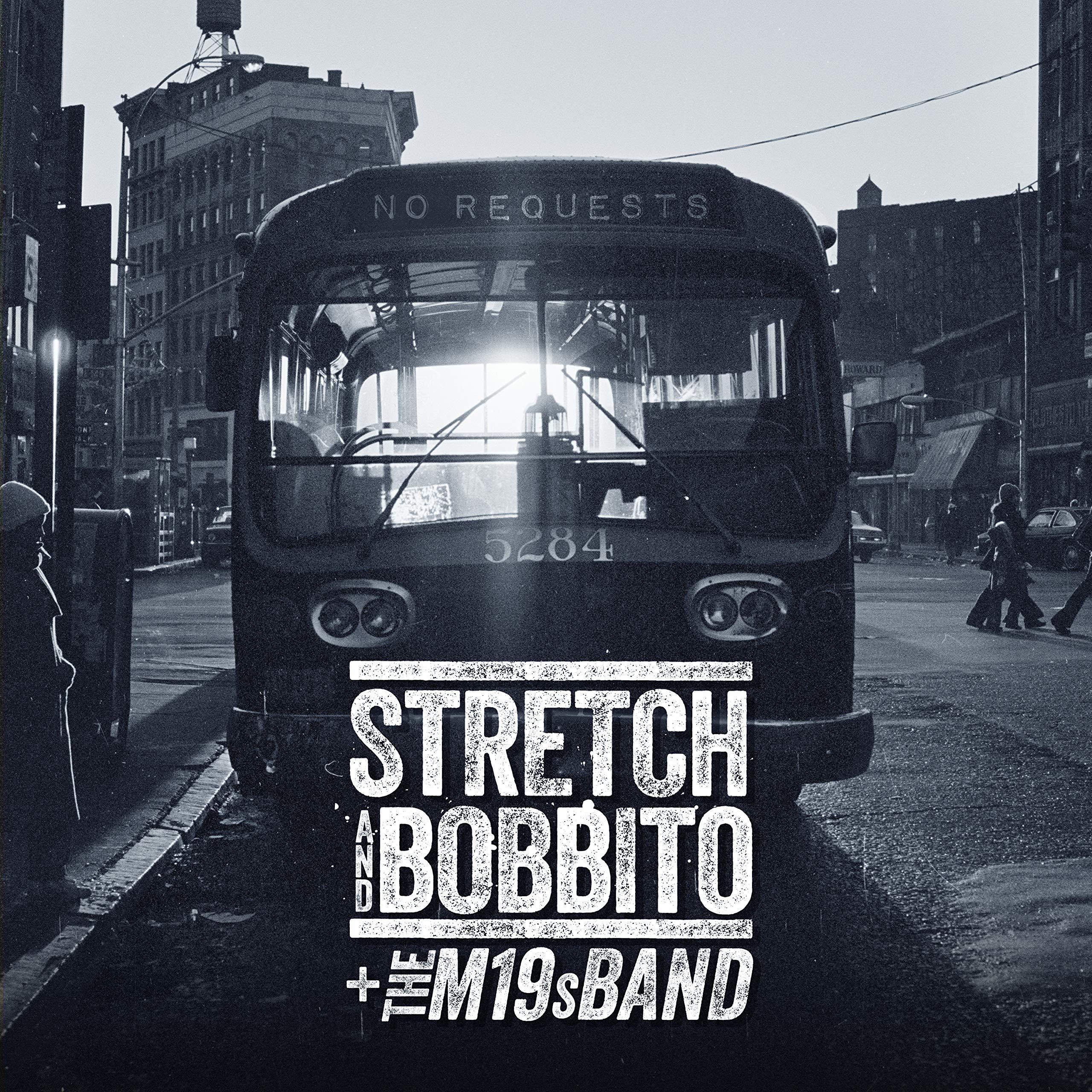 Stretch & Bobbito + The M19s Band – No Requests (2020) [FLAC]