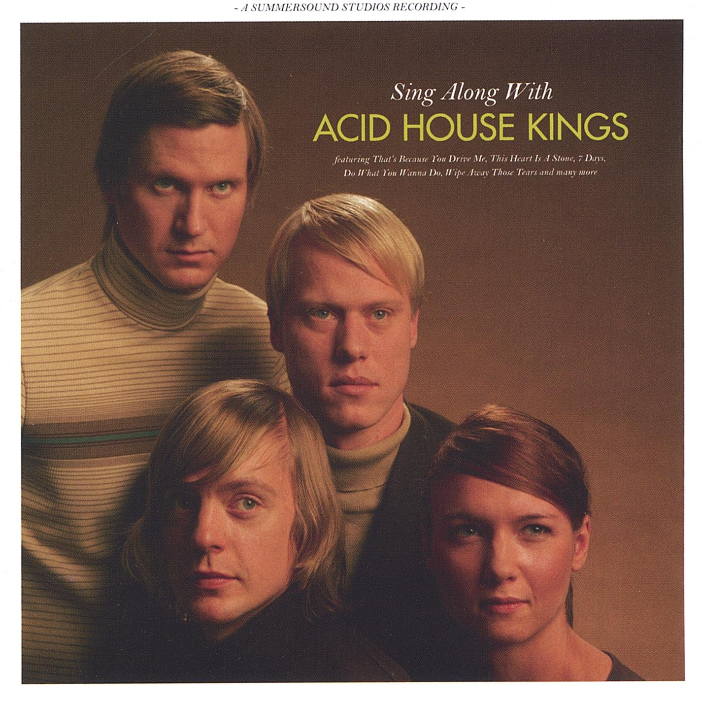 Acid House Kings - Sing Along With Acid House Kings (2005) [FLAC] Download