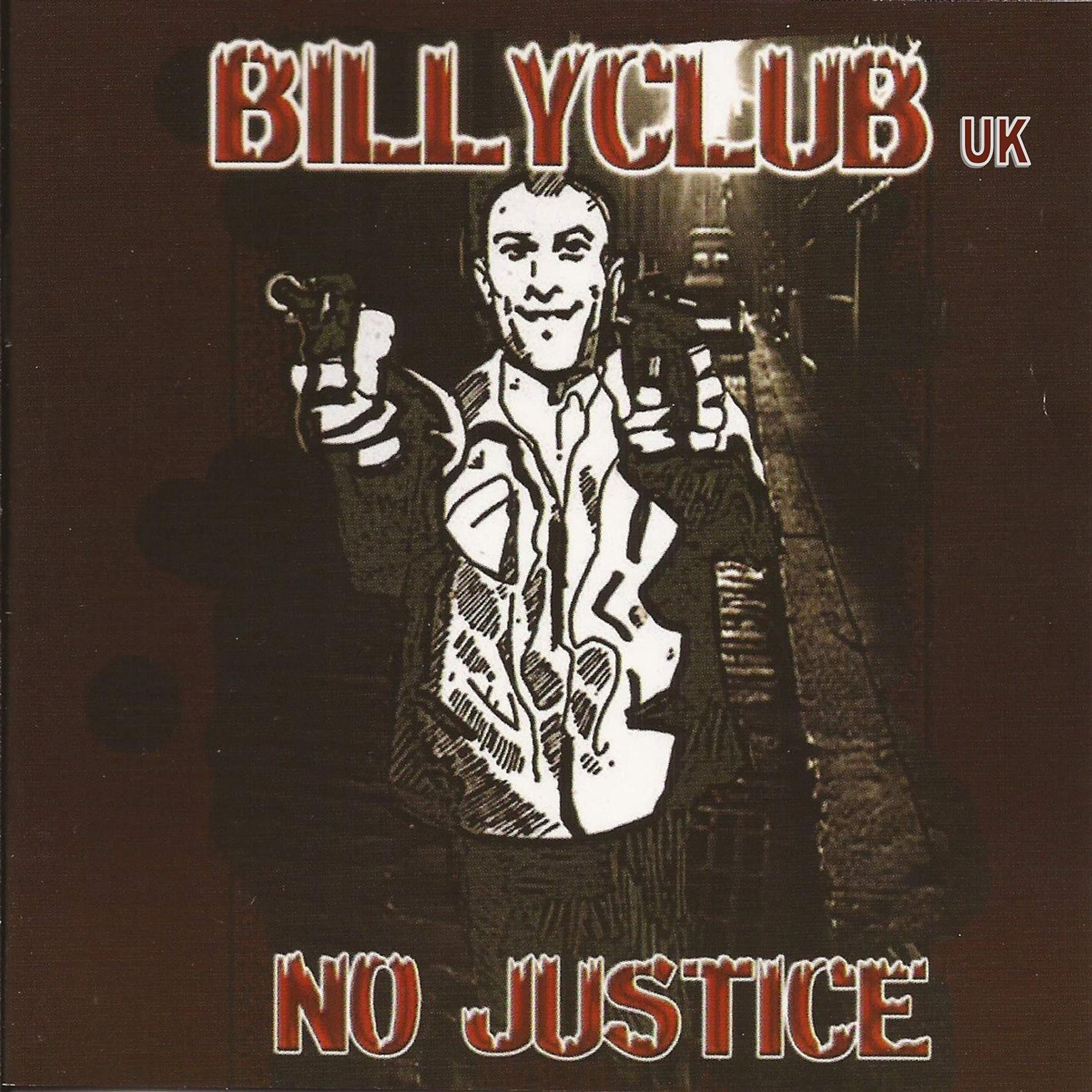 Billyclub-No Justice-CD-FLAC-2007-FiXIE