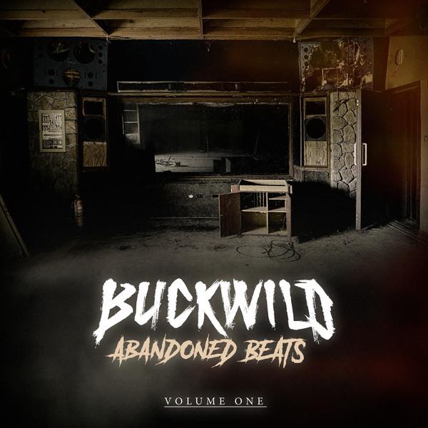 Buckwild - Abandoned Beats Volume One (2020) [FLAC] Download
