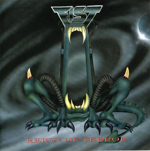Fist – Reign Of Terror (1993) [FLAC]