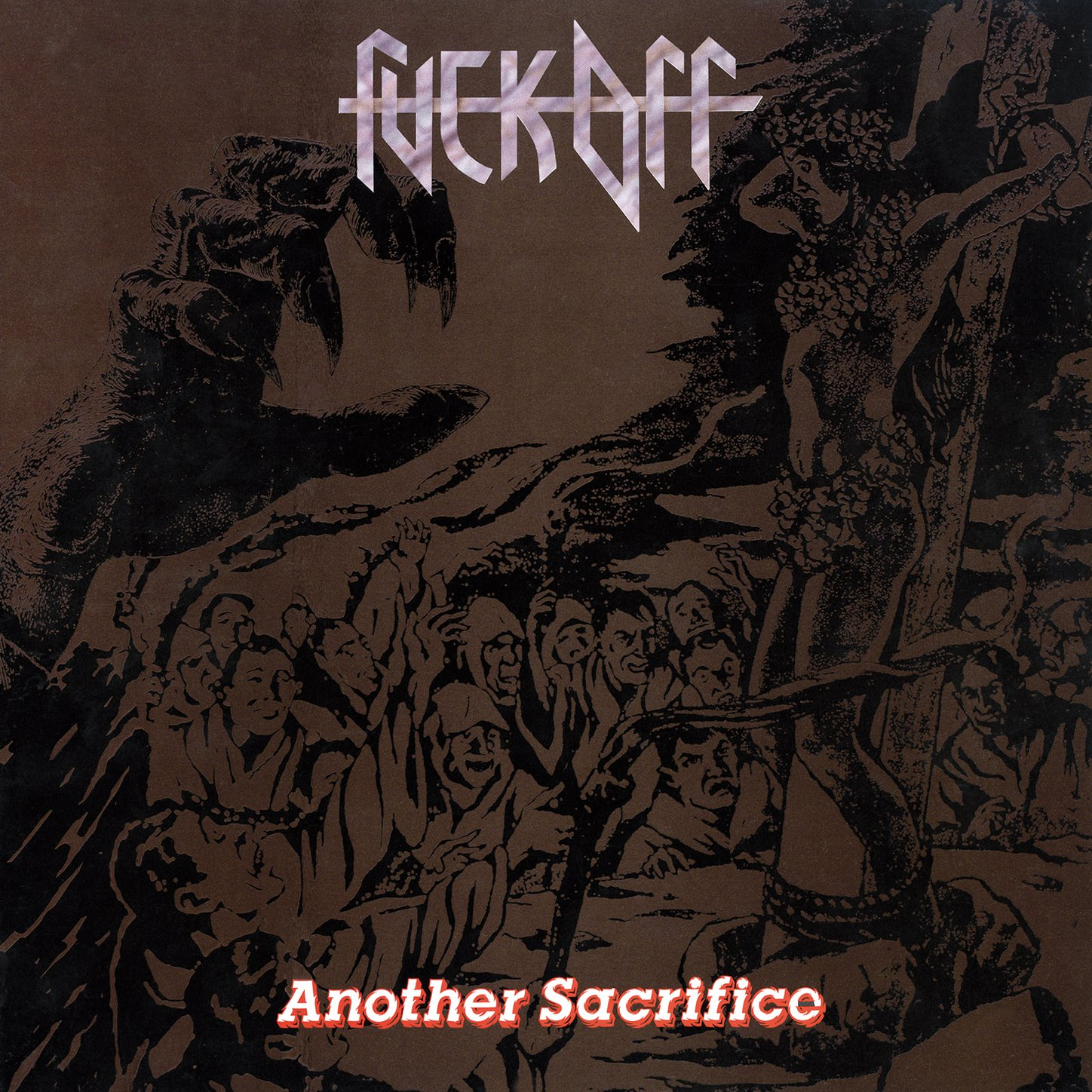 Fuck Off-Another Sacrifice-(LYR 021 CD)-REMASTERED LIMITED EDITION-CD-FLAC-2012-WRE