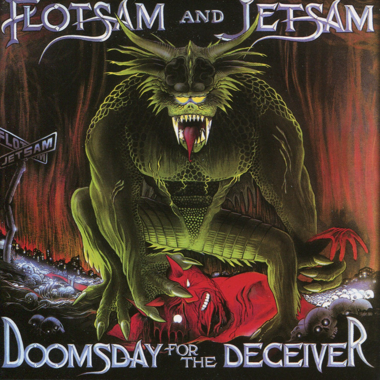 Flotsam And Jetsam – Doomsday For The Deceiver (2006) [FLAC]