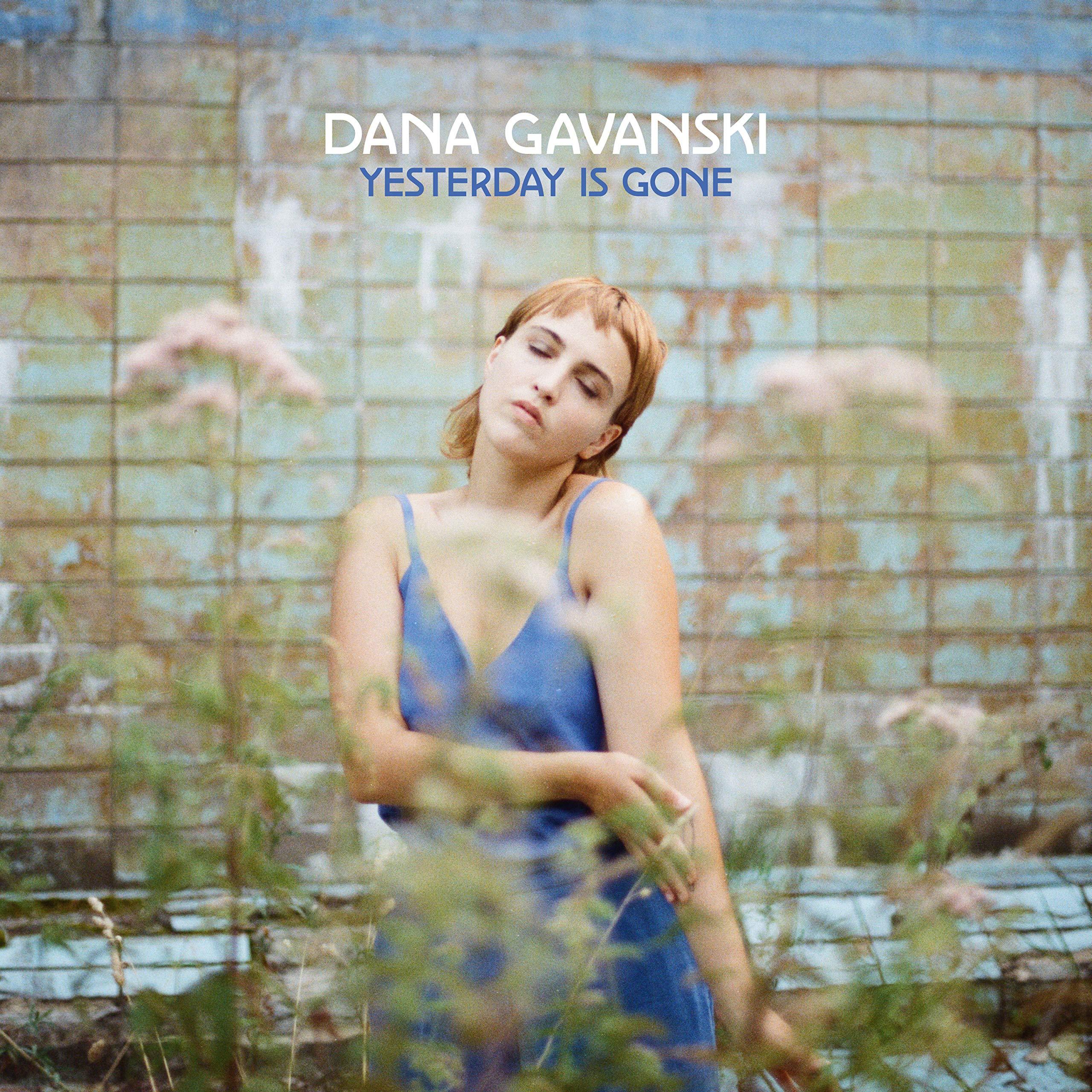 Dana Gavanski - Yesterday Is Gone (2020) [FLAC] Download