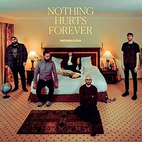 Newmoon - Nothing Hurts Forever (2019) [FLAC] Download