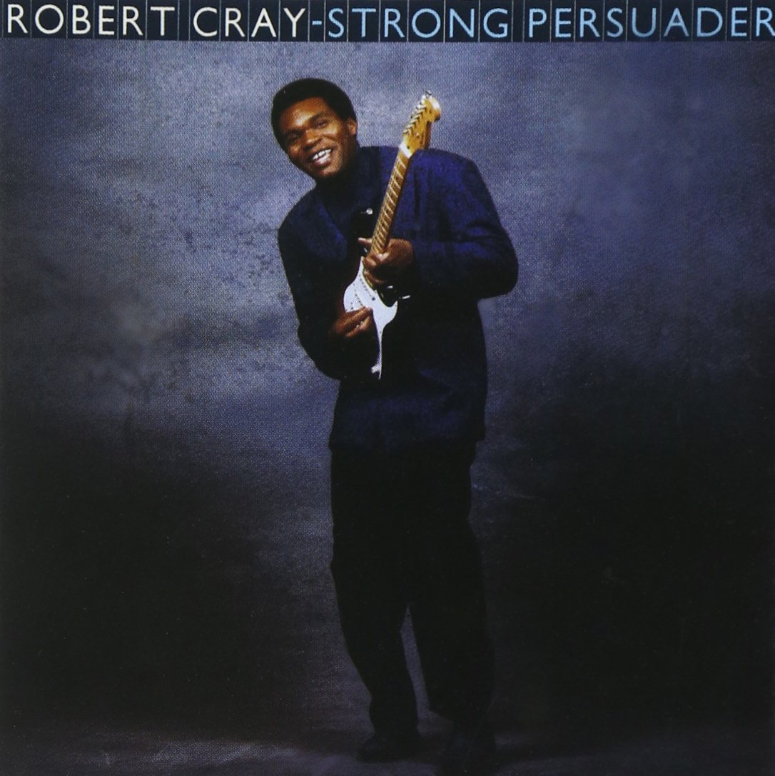 Robert Cray - Strong Persuader (1986) [FLAC] Download