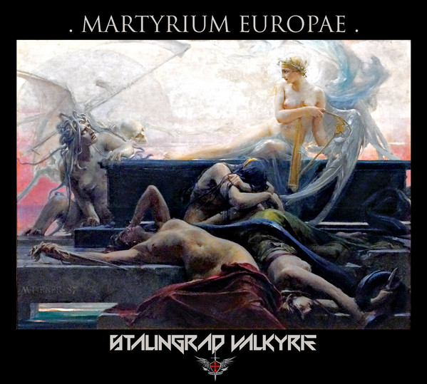 Stalingrad Valkyrie - Martyrium Europae (2020) [FLAC] Download