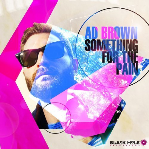 Ad Brown-Something For The Pain-(BLACK HOLE CD 108)-CD-FLAC-2013-WRE