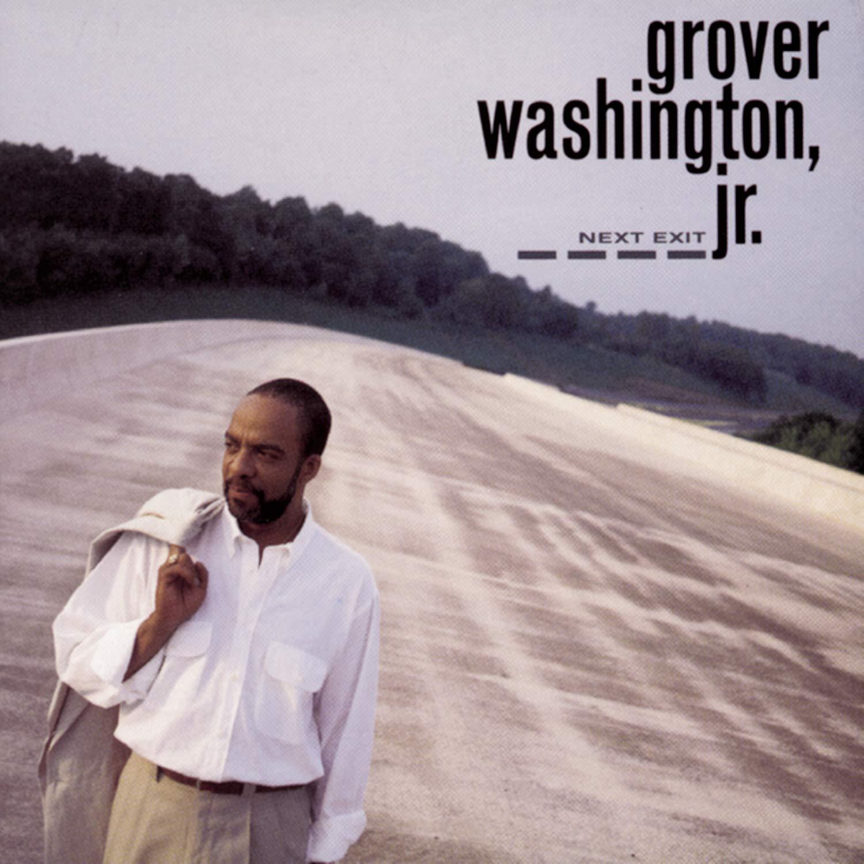 Grover Washington, Jr. - Next Exit (1992) [FLAC] Download
