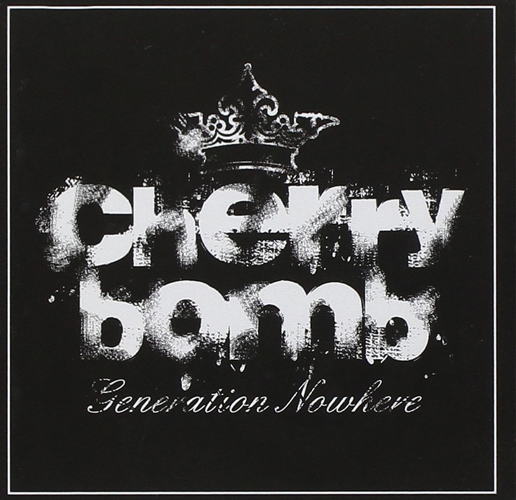 Cherry Bomb - Generation Nowhere (2011) [FLAC] Download