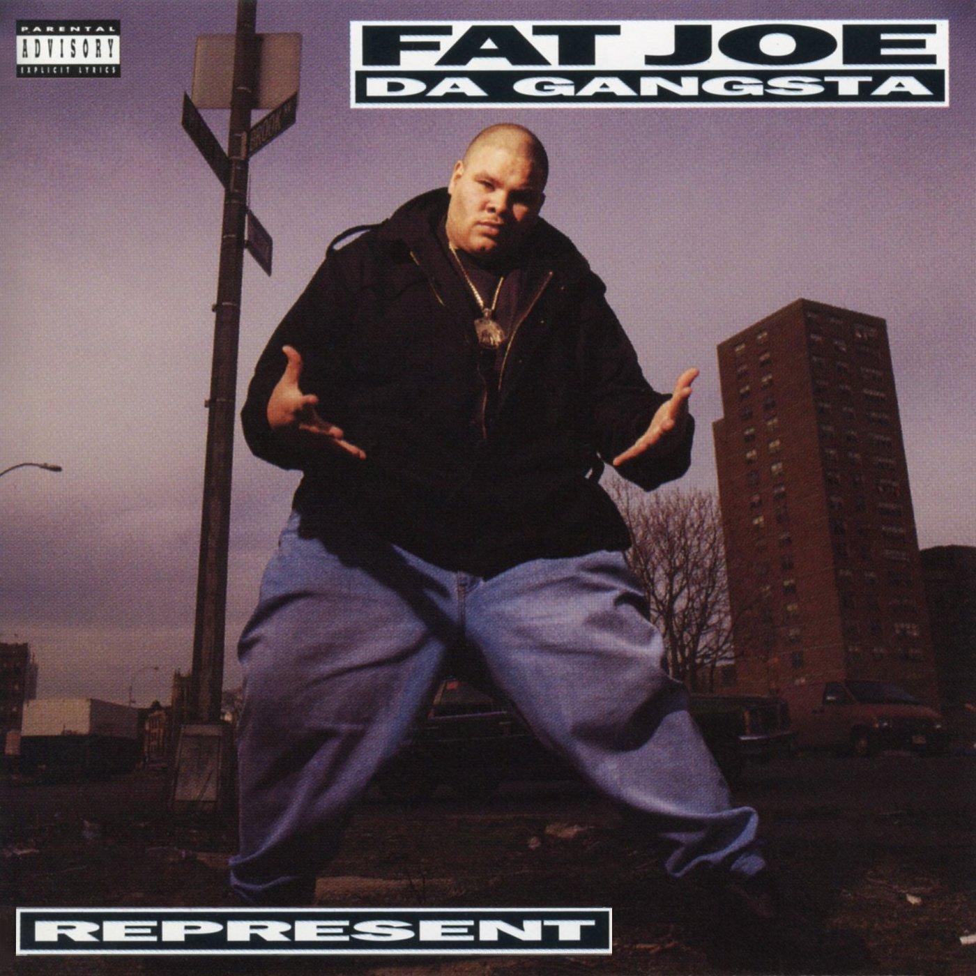 Fat Joe Da Gangsta - Represent (1993) [FLAC] Download