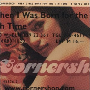 Cornershop - When I Was Born For The 7th Time (1997) [FLAC] Download