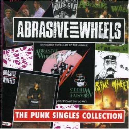 Abrasive Wheels-The Punk Singles Collection-CD-FLAC-1995-FiXIE