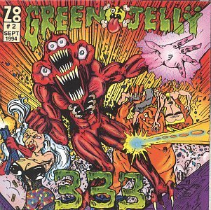 Green Jelly - 333 (1994) [FLAC] Download