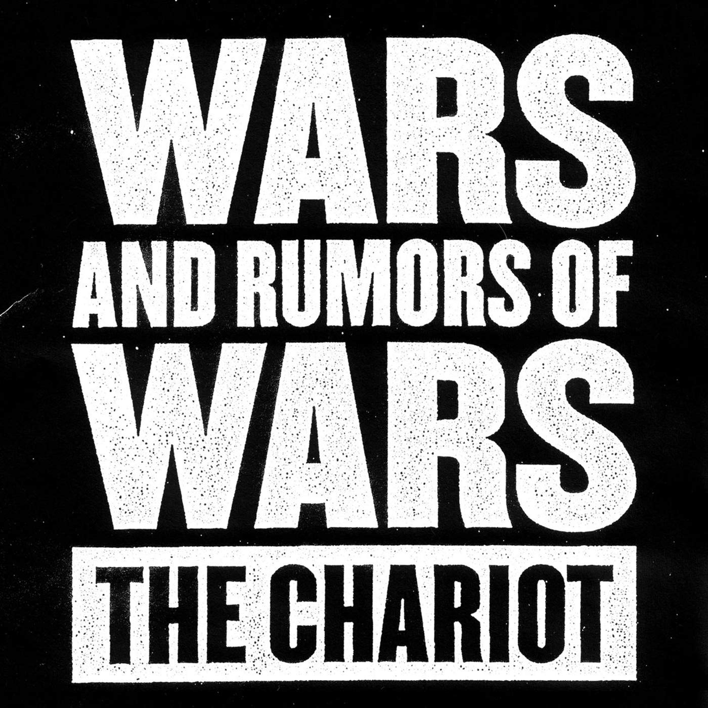 The Chariot – Wars And Rumors Of Wars (2009) [FLAC]