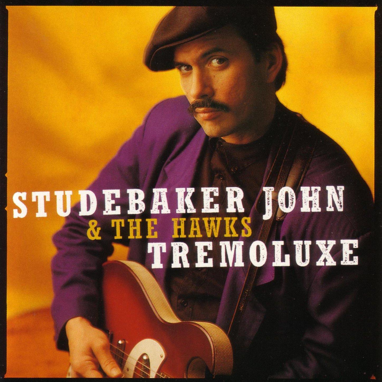 Studebaker John & The Hawks - Tremoluxe (1996) [FLAC] Download