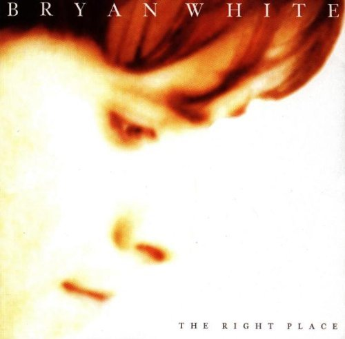 Bryan White - The Right Place (1997) [FLAC] Download