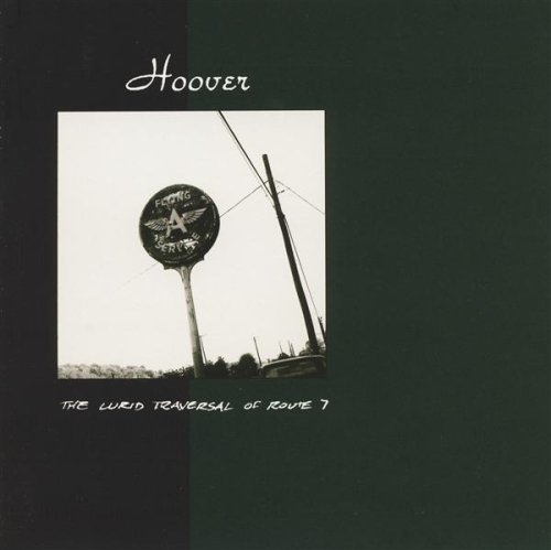 Hoover - Lurid Traversal Of Route 7 (1994) [FLAC] Download