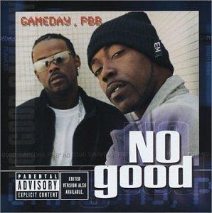 No Good – Gameday, PBB (2002) [FLAC]