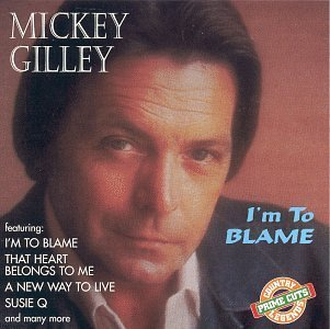 Mickey Gilley - Im To Blame (1995) [FLAC] Download