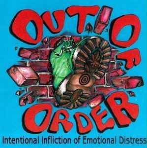 Out of Order - Intentional Infliction Of Emotional Distress (1995) [FLAC] Download