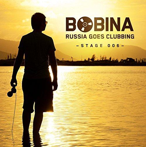 VA – Russia Goes Clubbing Stage 006 Bobina (2013) [FLAC]