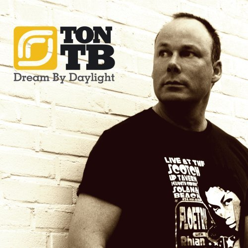 Ton TB – Dream By Daylight (2006) [FLAC]