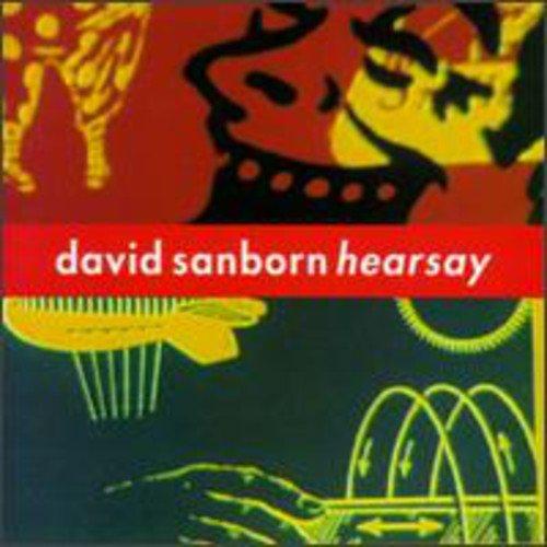 David Sanborn - Hearsay (1994) [FLAC] Download