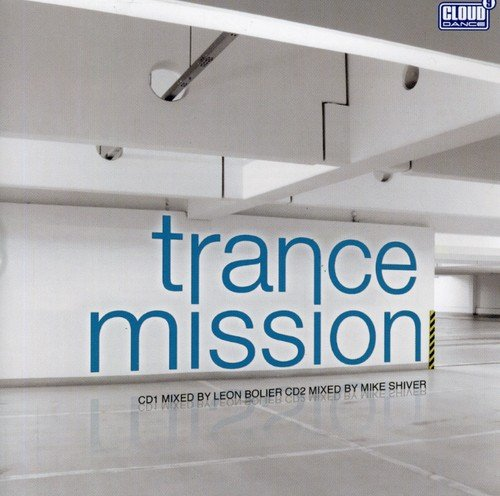 VA – Trance Mission  Mixed by Leon Bolier & Mike Shiver (2008) [FLAC]