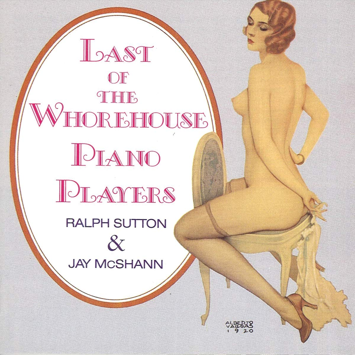 Ralph Sutton And Jay McShann - Last Of The Whorehouse Piano Players (1989) [FLAC] Download