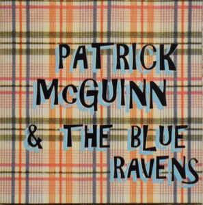 Patrick McGuinn And The Blue Ravens - Patrick McGuinn And The Blue Ravens (1997) [FLAC] Download