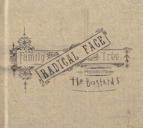 Radical Face-The Family Tree The Bastards-CD-FLAC-2015-HOUND