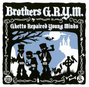 Brothers G.R.Y.M. - Ghetto Repaired Young Minds (2017) [FLAC] Download