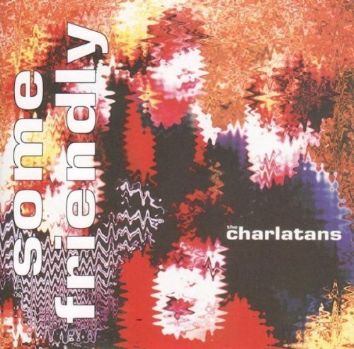 The Charlatans UK - Some Friendly (1990) [FLAC] Download