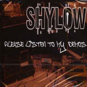 Shylow - Please Listen To My Demos (2018) [FLAC] Download