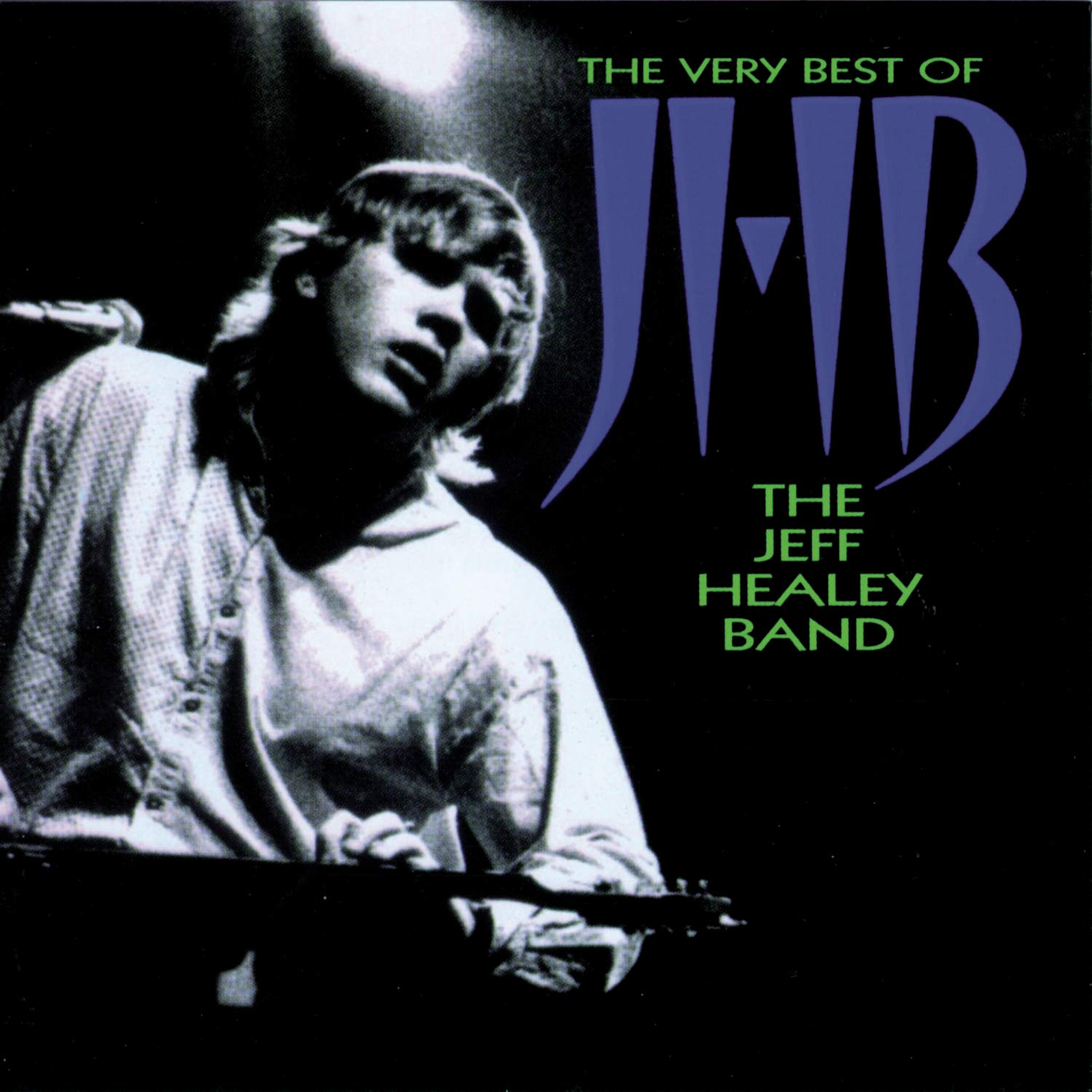 The Jeff Healey Band – The Very Best Of JHB (1998) [FLAC]