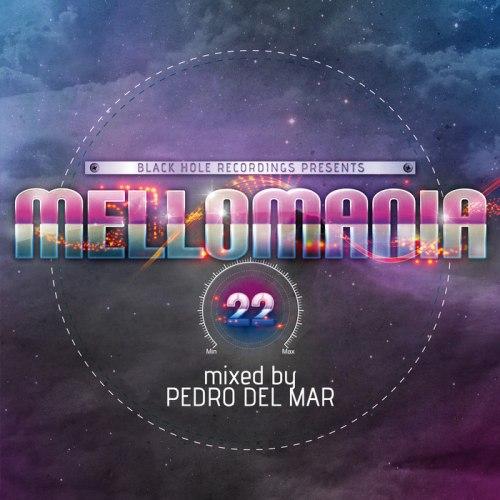 VA – Black Hole Recordings Presents Mellomania 22  Mixed by Pedro Del Mar (2012) [FLAC]