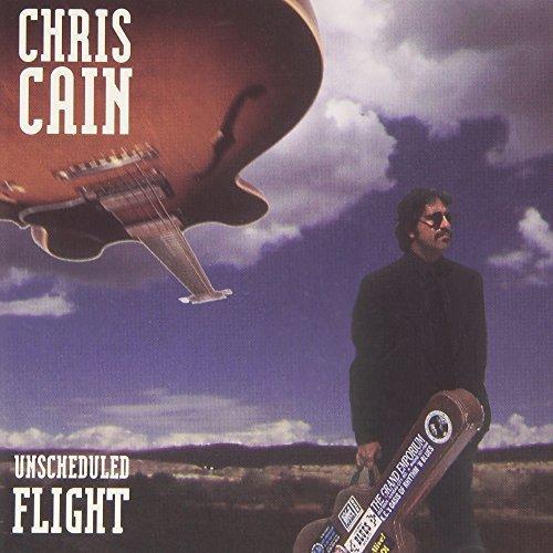 Chris Cain - Unscheduled Flight (1997) [FLAC] Download