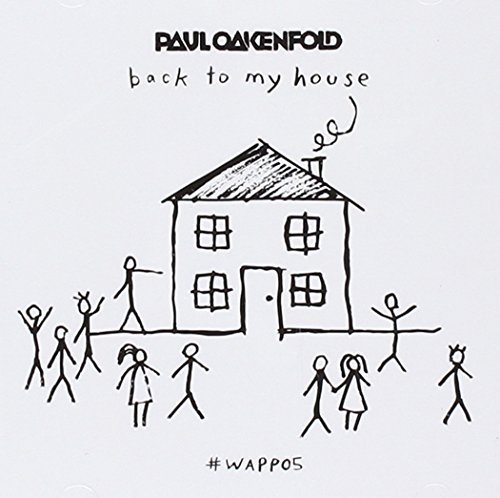 VA – Paul Oakenfold Back To My House (2015) [FLAC]