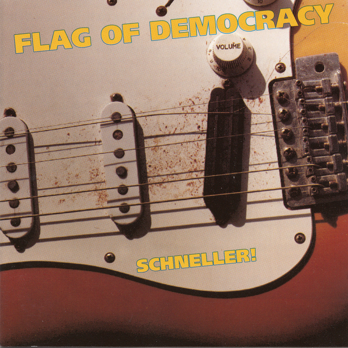 Flag Of Democracy – Schneller (1993) [FLAC]