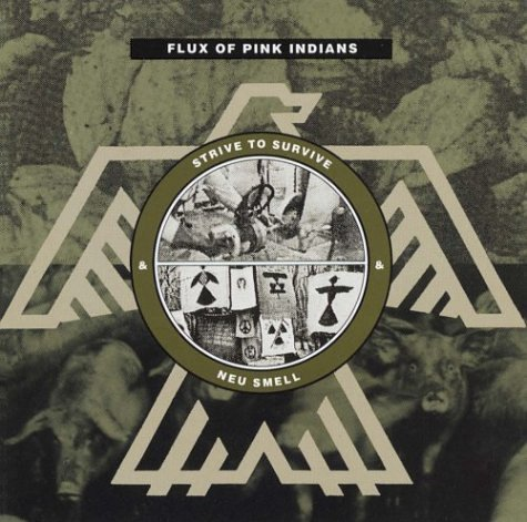 Flux Of Pink Indians - Strive To Survive (1989) [FLAC] Download