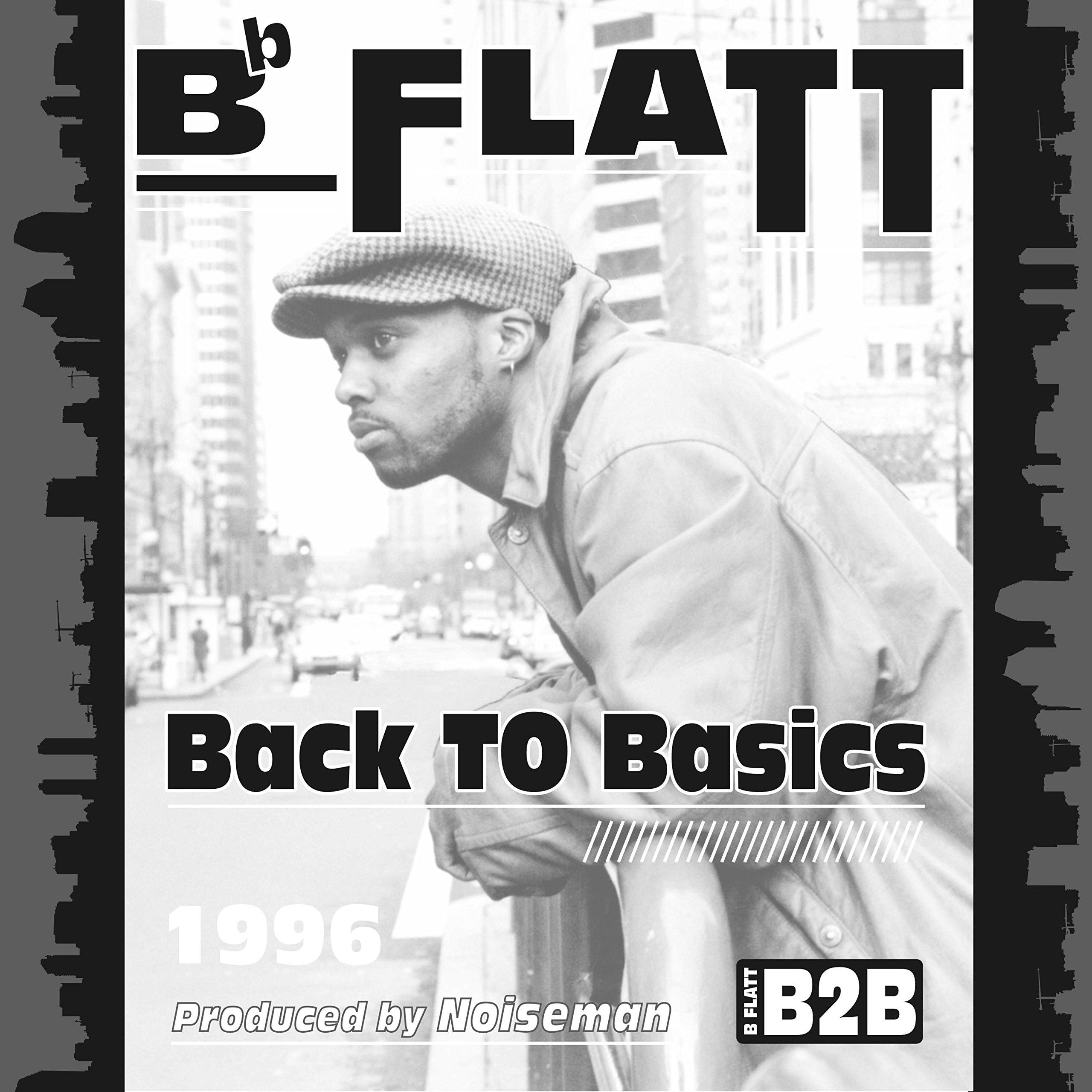 B Flatt – Back To Basics (2019) [FLAC]