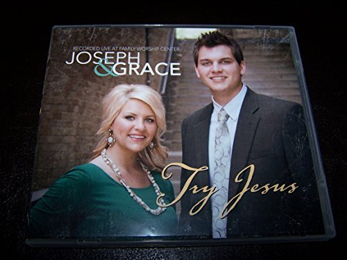 Joseph And Grace - Try Jesus Recorded Live At Family Worship Center (2012) [FLAC] Download