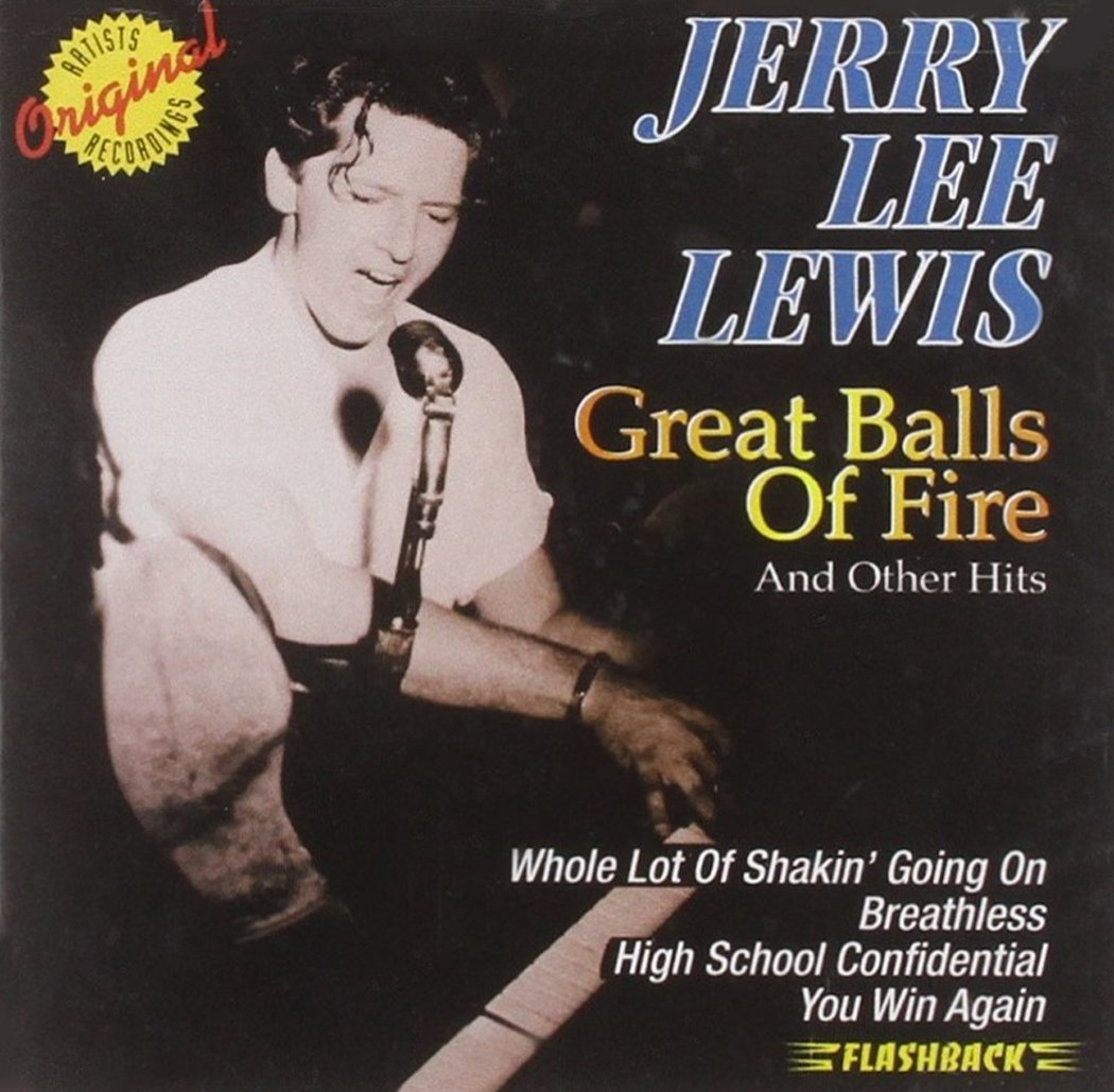 Jerry Lee Lewis - Great Balls Of Fire And Other Hits (1998) [FLAC] Download